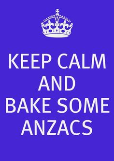 Keep Calm and bake some Anzacs Australian Party, Australian Beer, Australian Icons, Happy Australia Day, Aussie Food, Anzac Day, Sydney, Cool Countries, Keep Calm