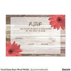 Coral Daisy Barn Wood Wedding RSVP Response Card A country themed RSVP response card featuring rustic barn wood and coral gerbera daisies. Easily customize with your details!