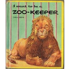 I Want to be a Zoo Keeper I Want to be an Animal Doctor Vintage 1960s Book by Carla Greene