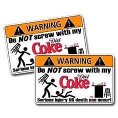 Diet Coke Warning Sticker Decal Drink Soda Can Cola BAR --- http://www.amazon.com/Diet-Coke-Warning-Sticker-Decal/dp/B00A90ABSM/?tag=getyourle-20