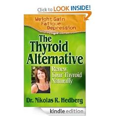 The Thyroid Alternative--Best Book on Thyroid for the Lay Person That I've Read