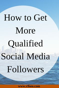 Looking for ways to get genuine social media followers? Check this article to get qualified social media followers http://bit.ly/1HOxQAf #socialmediamarketing #socialmediatips #socialmedia #SMM