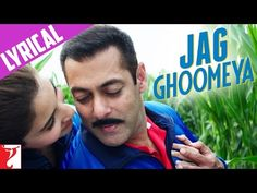 Lyrical: Jag Ghoomeya Full Song with Lyrics | Sultan | Salman Khan | Anushka Sharma - YouTube
