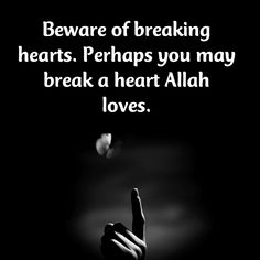 Don't brake a person's heart. Good Times Quotes, Best Quotes, Life Quotes, Nature Quotes, Short Quotes, Attitude Quotes, Wisdom Quotes, Quotes Quotes, Imam Ali Quotes