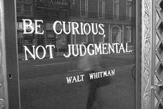 Wise words by Walt Whitman