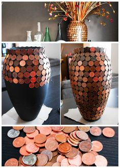 coin vase, I have tons of pennies. This is a must lol