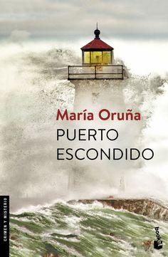 MAIG-2018. María Oruña. Puerto escondido. BUTXACA.