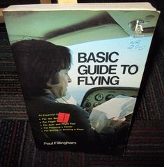 BASIC GUIDE TO FLYING BY PAUL FILLINGHAM, PAPERBACK HAWTHORN BOOKS, ESSENTIAL