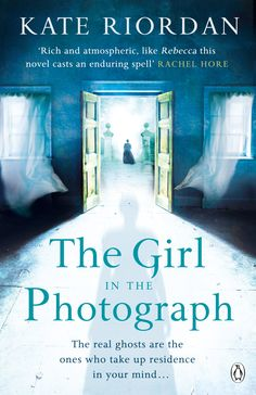 Kate Riordan - The Girl in the Photograph / #awordfromJoJo #HistoricalFiction #KateRiordan
