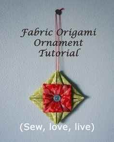 Fabric origami ornament tutorial by Sy-elsk-lev, via Flickr