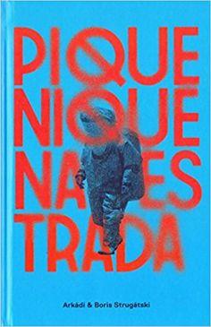 Piquenique na Estrada - 9788576573890 - Livros na Amazon Brasil