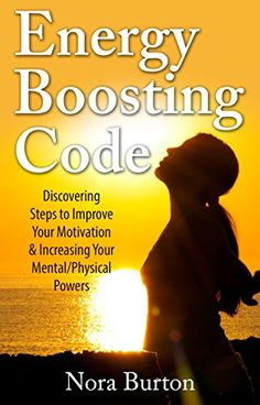 Energy Boosting Code: Discovering Steps to Improve Your Motivation & Increasing Your Mental/Physical Powers - http://www.kindle-free-books.com/energy-boosting-code-discovering-steps-to-improve-your-motivation-increasing-your-mentalphysical-powers