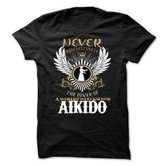 Never Underestimate A Woman Who Knows Aikido - #silk shirt #capri shorts. BUY NOW => https://www.sunfrog.com/LifeStyle/Never-Underestimate-A-Woman-Who-Knows-Aikido.html?id=60505