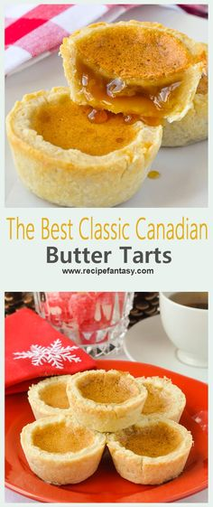 The Best Classic Canadian Butter Tarts Ingredients and Instructions for make The Best Classic Canadian Butter Tarts Canadian Living Recipes, Canadian Food, Canadian Candy, Easy Tart Recipes, Easy Desserts, Best Butter Tart Recipe, Butter Tart Squares, Canadian Butter Tarts, Cookie Recipes