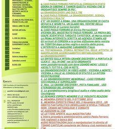 INDICE COMPLETO GRANDEDISCOVERY 1 2 e 3 SUL BLOG PAOLOFERRAROCDD.EU   MAPPA DEL SITO PAOLOFERRAROCDD.EU  IN RIAGGIORNAMENTO   ALLA DATA DEL 14 maggio 2016IL SITO CHE RISTRUTTURA TUTTA LA GRANDEDISCOVERY UNO CON INDICI ANALITICI E SISTEMATICI  IL CASO PAOLO FERRARO PORTATO AL CONSiGLIO DI STATO  ODORA DI GIBERNE E TANKER QUESTA VICENDA CHE SI INGIGANTISCE SEMPRE DI PIU'.  LA GRANDEDISCOVERY UNO DUE E TRE  IL CASO PAOLO FERRARO. LA GRANDEDISCOVERY. SCIENZA COSCIENZA E REALTA''  CE UN GIUDICE A…