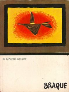 Georges Braque. 1970  Raymond Cogniat  Crown Publishers, Inc.