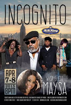 Incognito w/ Special Guest Maysa (4.7-8.15)
