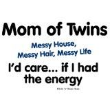 Mom of twins- cute. lol