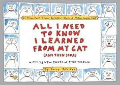 Becker, All I Need to Know I Learned From My Cat, cats, knowledge, rules, manners, responsibilities, self-care, self