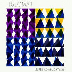 Super Complication - album artwork by Nigel Peake | Iglomat
