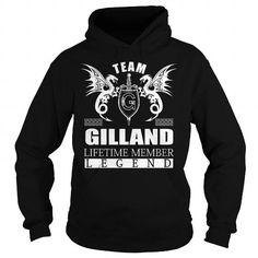 I Love Team GILLAND Lifetime Member - Last Name, Surname TShirts T shirts