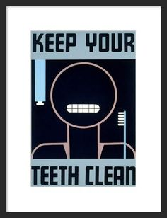 "Keep Your Teeth Clean. This 1938 WPA silkscreen poster promotes oral hygiene with the direct message, ""Keep Your Teeth Clean."" Artist unknown. Work Projects Administration Poster Collection. Also available in our custom pink. Also available: Keep Your Teeth Clean Men's T-Shirt Keep Your Teeth Clean Women's T-Shirt"
