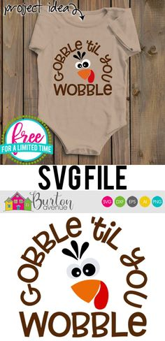 Free SVG Cut File Gobble til you Wobble Boymom Shirt Ideas of Boymom Shirt - Boymom Shirt - Ideas of Boymom Shirt - Free SVG Cut File Gobble til you Wobble Boymom Shirt Ideas of Boymom Shirt Free SVG Cut File Gobble til you Wobble Burton Avenue Party Kit, Vinyl Crafts, Vinyl Projects, Welding Projects, Baby Svg, Cricut Tutorials, Cricut Ideas, Cricut Vinyl, Cricut Air