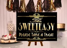 PRINTABLE Sweeteasy Candy sign,Gatsby party decoration, Roaring 20s Art deco,Wedding Sign, Wedding Decor, Candy Buffet Sign, by inkmebeautiful on Etsy https://www.etsy.com/listing/247866812/printable-sweeteasy-candy-signgatsby