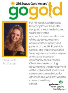 Great job to Charlotte on earning her Girl Scout Gold Award!  Charlotte designed a website to recognize the successes of students, teachers, faculty and parents of J.H. Rose High School! Way to go, Girl Scout!