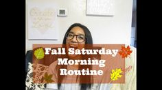 Fall | Saturday Morning Routine!!
