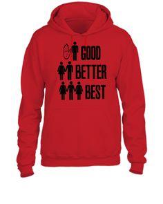 Good Better Best Sex - UNISEX HOODIE