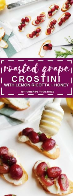 Roasted Grape Crostini with Lemon Ricotta and Honey is the perfect fall appetizer! Paired perfectly with wine.