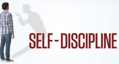 The Only Way To Succeed Is Through Self-Discipline