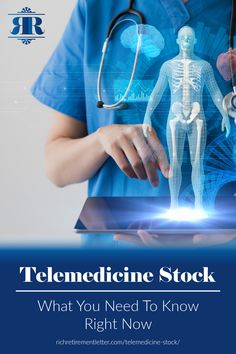 Telemedicine Stock: What You Need To Know Right Now Right Now, Need To Know, How To Find Out, Health Care, Investing, Health