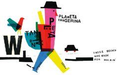 Planeta Tangerina -   BERNARDO CARVALHO  via Fine Little Day