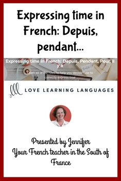 In this free French lesson you will learn all about how to express time, and lots of examples are included. This is a twenty minute video, and I've included a two page lesson guide. Saint Louis University, University High School, French Teacher, Teaching French, Free French Lessons, Learn French Online, Learning Styles, How To Speak French, Curriculum