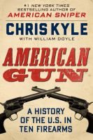 """In """"American Gun"""", the deadliest sniper in U.S. history tracks down and shoots the most important American firearms, from a flintlock rifle to a Colt revolver to the latest high-tech weapon he used as a SEAL. Chris Kyle uses these guns as a window on United States history, making the sweeping argument that the American story has been tied to and shaped by the gun."""