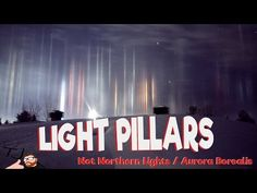 Light Pillars In Canada Reveal The Stunning Beauty Of Nature [Watch] | The Galactic Free Press