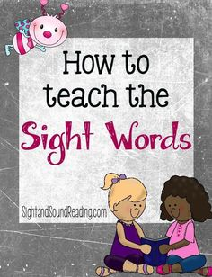 How to teach the Sight Words from Sight and Sound Reading..great tips