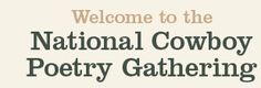 Nationa Cowboy Poetry Gathering--Elko, Nevada
