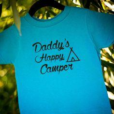 Daddy's Happy Camper, Happy Camper Shirt, Toddler Tshirt, Blue Tshirt, Camping tshirt, Unisex tshirt by TraceysTrendyVinyl on Etsy