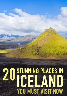 20 Stunning Places in Iceland You Must Visit Right Now