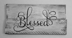 Blessed Rustic wall hanging made from reclaimed wood (Diy Wood Work Rustic Signs)