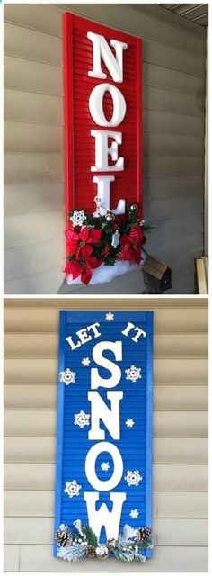 Super cute Christmas shutter doors decorated! One says NOEL and the other Let it Snow perfect outdoor craft.