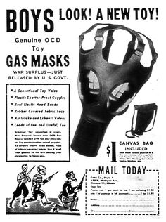 Look boys! A new toy! Gas Masks!!  ...wtf?!...