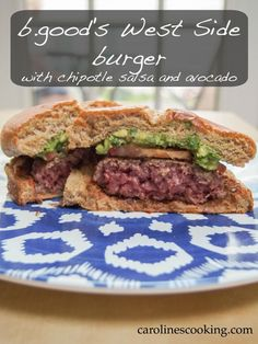 B.good's West Side burger with chipotle salsa and avocado #SundaySupper