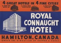 Artist Unknown poster: Royal Connaught Hotel - Hamilton (Luggage Label) 1930 ca.
