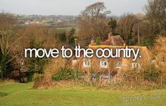 move to the country