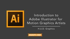 In this Mograph Candy tutorial,  I breakdown the basics of Adobe Illustrator for Motion Graphics Artists.  Illustrator is a versatile format that can be imported by Adobe Premiere, Adobe After Effects, and Cinema 4D just to name a few.  Most motion graphics artists and editors first experience with Adobe Illustrator is getting a client logo in the .ai format.  We learned early that these graphics are infinitely scaleable and are way better than that JPEG the client told you to snag off…