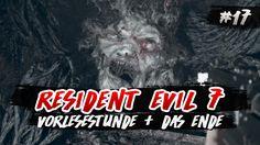 Resident Evil 7 #17   Vorlesestunde  Das Ende